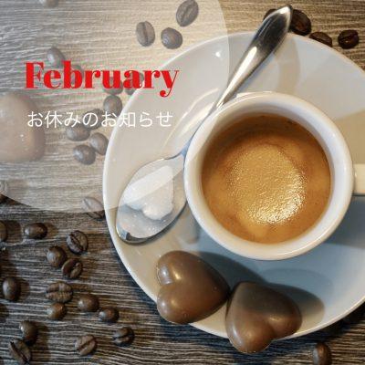 2月お休みのお知らせ +QAL